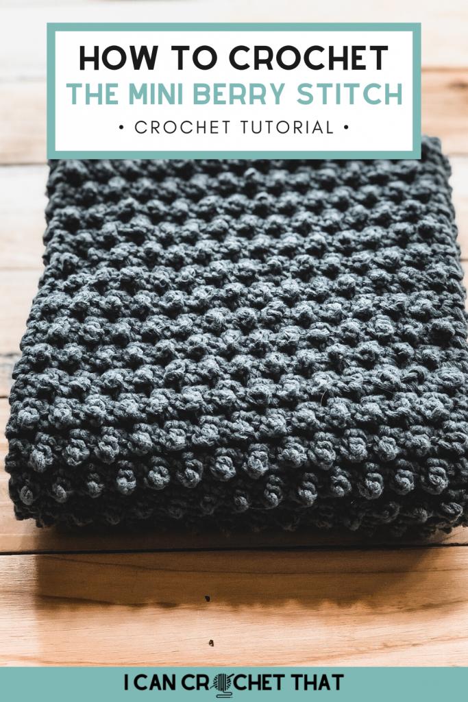 how to crochet mini berry stitch