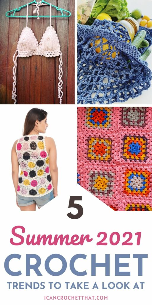 5 of the hottest summer 2021 crochet trends