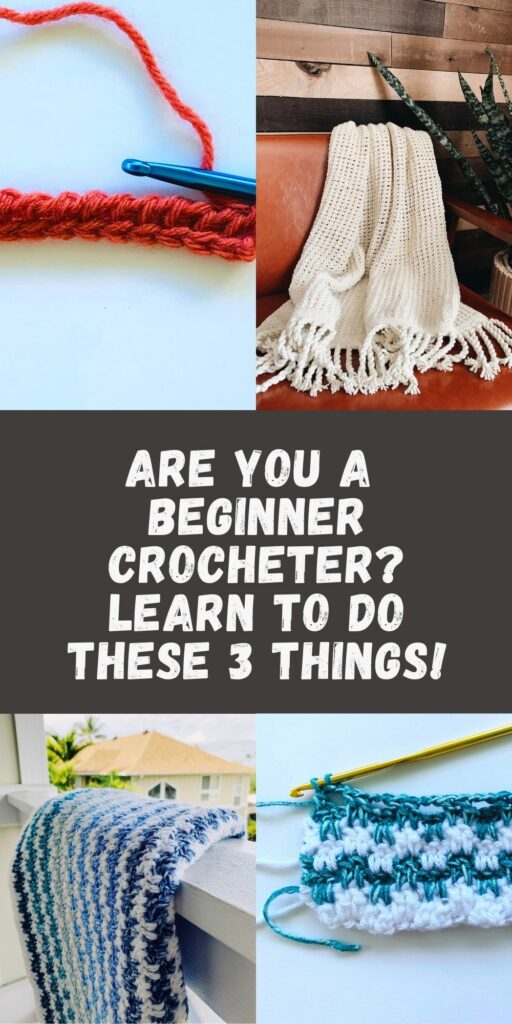 3 essential tasks crocheters must learn to do