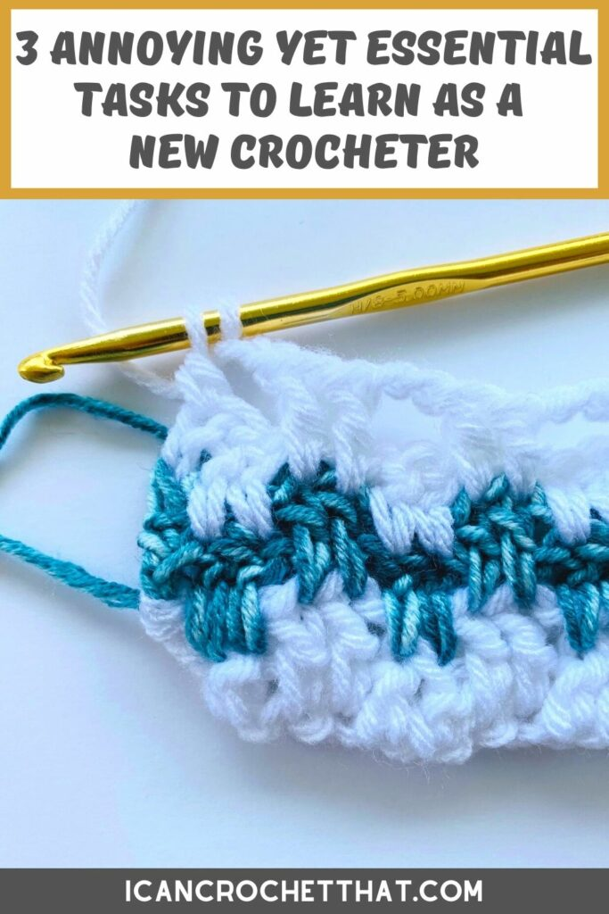 crochet tasks that are annoying yet essential to learn