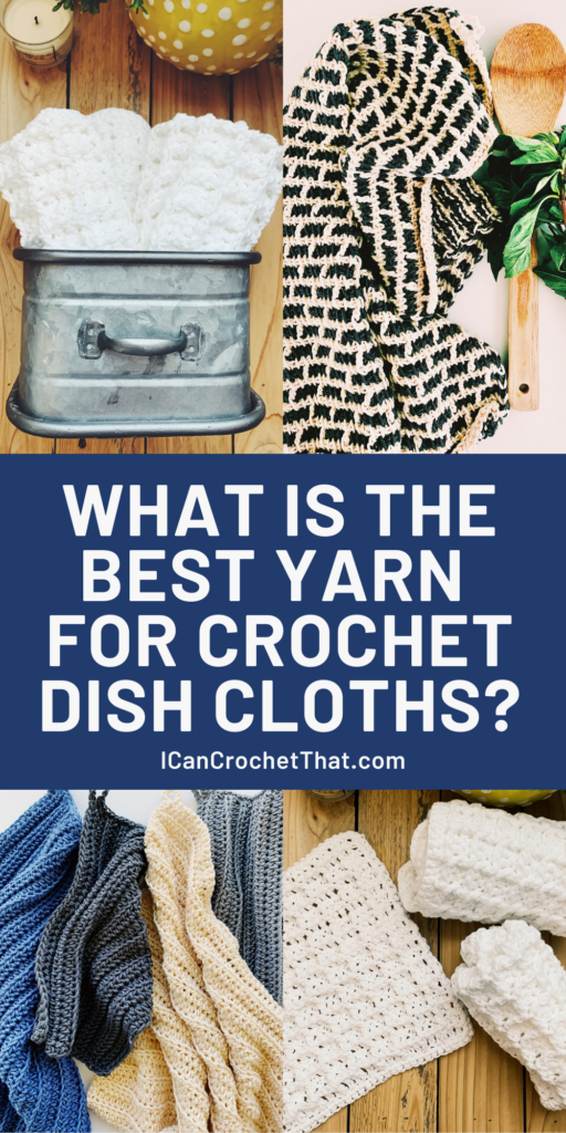 what is the best yarn for crochet dishcloths