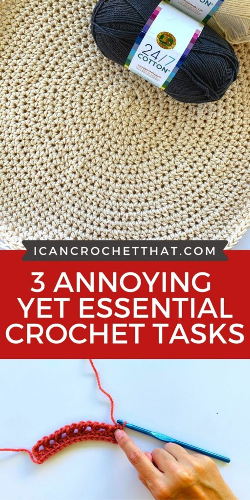 3 annoying yet essential crochet tasks that are necessary